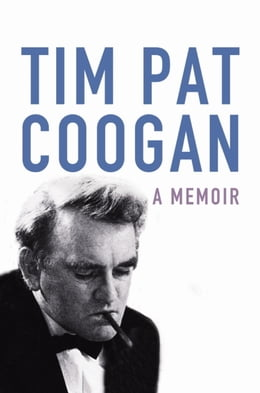 Book A Memoir by Tim Pat Coogan