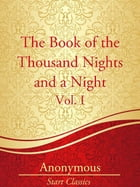 The Book of the Thousand Nights and a by Anonymous