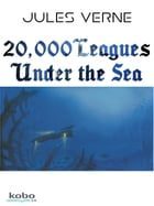 20 000 Leagues Under The Sea by Jules Verne