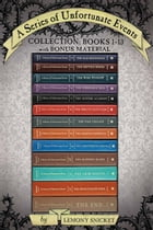 A Series of Unfortunate Events Complete Collection: Books 1-13: With Bonus Material by Lemony Snicket