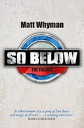 SO BELOW: THE TRILOGY b8cea0ed-0650-42c2-aaa9-5b2f315d2a5f