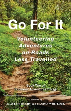 Go For It: Volunteering Adventures on Roads Less Travelled