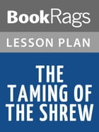 The Taming of the Shrew Lesson Plans by BookRags