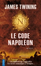 Le code Napoléon by James Twining