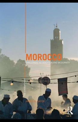 Book Morocco: Challenges to Tradition and Modernity by Sater, James N.