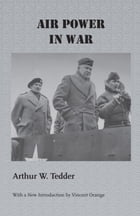 Air Power in War by Arthur W. Tedder