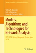Models, Algorithms and Technologies for Network Analysis: NET 2014, Nizhny Novgorod, Russia, May…