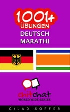 1001+ Übungen Deutsch - Marathi by Gilad Soffer