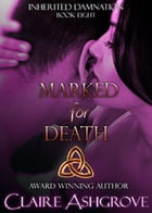 Marked for Death by Claire Ashgrove