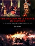 9786068749815 - Aurel Danescu: The Shadow of a Prince in History - Cartea