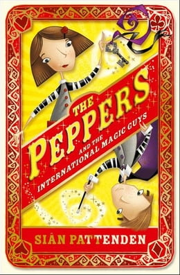 Book The Peppers and the International Magic Guys by Sian Pattenden