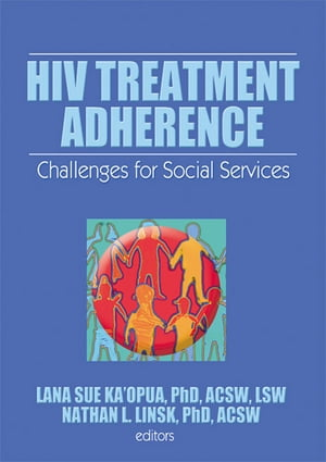 HIV Treatment Adherence Challenges for Social Services