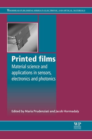 Printed Films Materials Science and Applications in Sensors,  Electronics and Photonics