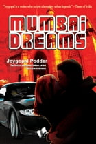 Mumbai Dreams by Joygopal Poddar