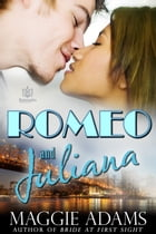 Romeo and Juliana by Maggie Adams