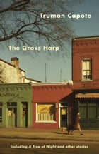 The Grass Harp by Truman Capote