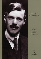 Sons and Lovers: (A Modern Library E-Book) by D.H. Lawrence
