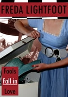Fools Fall in Love by Freda Lightfoot