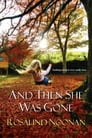 And Then She Was Gone Cover Image