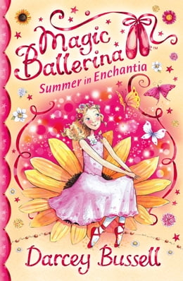 Book Summer in Enchantia (Magic Ballerina) by Darcey Bussell