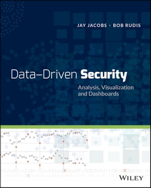 Data-Driven Security Analysis,  Visualization and Dashboards