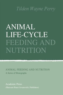 Book Animal Life-Cycle Feeding and Nutrition by Unknown, Author