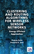 Clustering and Routing Algorithms for Wireless Sensor Networks 657dfa4a-9ae9-467c-af22-2f4a2235d631