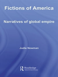 Fictions of America: Narratives of Global Empire