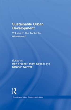 Sustainable Urban Development Volume 3 The Toolkit for Assessment