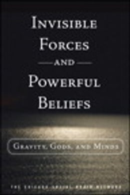 Book Invisible Forces and Powerful Beliefs by The Chicago Social Brain Network