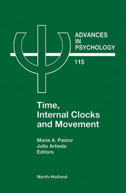 Book Time, Internal Clocks and Movement by Pastor, M.A.