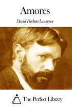 Amores by David Herbert Lawrence