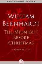 The Midnight Before Christmas: A Holiday Thriller: A Holiday Thriller