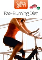 Fat-Burning Diet (Collins Gem) by Collins