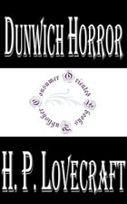 Dunwich Horror by H.P. Lovecraft
