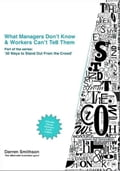 What Managers Dont Know & Workers Cant Tell Them