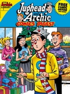 Jughead & Archie Comics Digest #7 by Archie Superstars