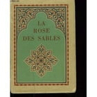 LA ROSE DES SABLES by CHARLES LE GOFFIC