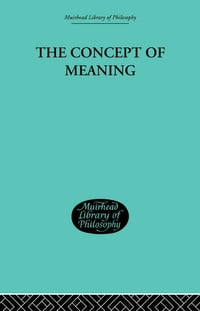 The Concept of Meaning