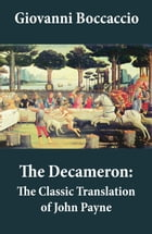 The Decameron: The Classic Translation of John Payne by Giovanni  Boccaccio