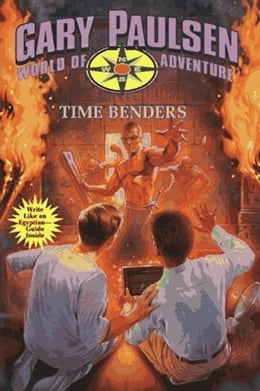 Book Time Benders: World of Adventure Series, Book 14 by Gary Paulsen
