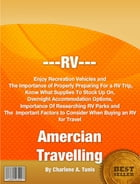 RV Amercian Travelling by Charlene A. Tunis