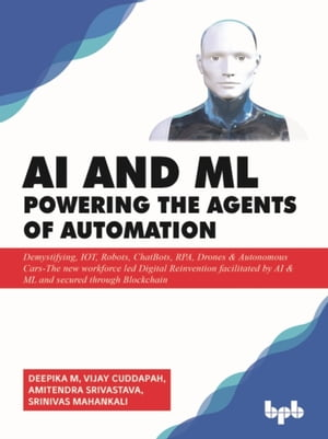 AI & ML - Powering the Agents of Automation by M Deepika
