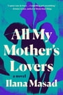 All My Mother's Lovers Cover Image