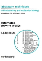 Automated Enzyme Assays by D.B. Roodyn