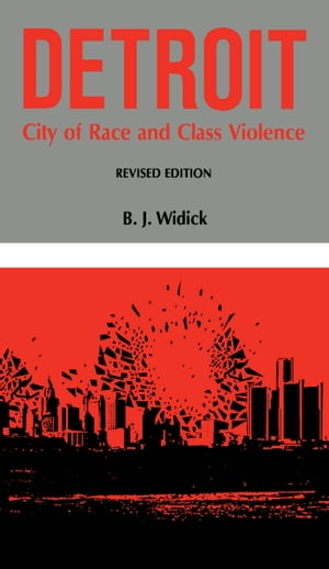 Detroit City of Race and Class Violence,  Revised Edition