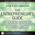 The Entrepreneur's Guide to Taking Control of Your Money by Farnoosh Torabi