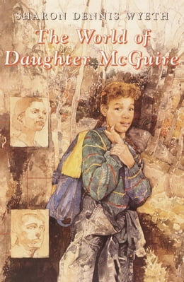 Book The World of Daughter McGuire by Sharon Dennis Wyeth