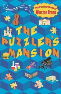 The Puzzler's Mansion: The Puzzling World of Winston Breen