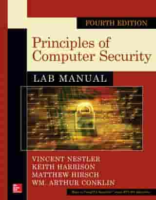 Principles of Computer Security Lab Manual, Fourth Edition by Keith Harrison